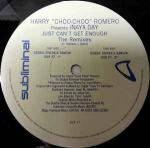 Harry 'Choo Choo' Romero  - Just Can't Get Enough (The Remixes) - Subliminal - US House
