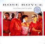 Rose Royce - Is It Love You're After - Blatant  - Disco
