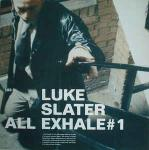 Luke Slater - All Exhale # 1 - NovaMute - Techno