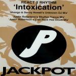 REACT 2 RHYTHM - Intoxication (Remixes) - Maxi 45T