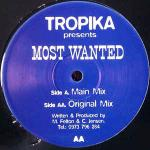 Tropika - Most Wanted - Not on Label - UK House