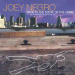 JOEY NEGRO - Back To The Scene Of The Crime (The Joey Negro Compilation Volume 02) - Others