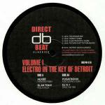 Various - Electro In The Key Of Detroit Volume 1 - Direct Beat - Detroit Techno