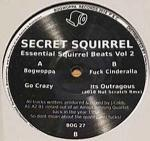 Secret Squirrel - Essential Squirrel Beats Vol​ ​2 - Bogwoppa Records - Hardcore