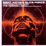 MEAT KATIE & ELITE FORCE & ROLAND CLARK - The Answer - Maxi 45T
