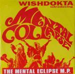 Wishdokta & Mental Collapse The Mental Eclipse M.P.