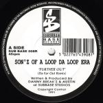 Sonz Of A Loop Da Loop Era - Further Out / Let Your Mind Be Free - Suburban Base Records - Hardcore