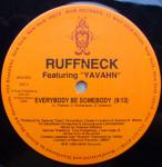 Ruffneck Featuring Yavahn - Everybody Be Somebody - MAW Records - US House
