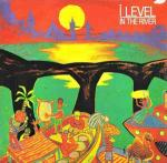 I-LEVEL - In The River - 12 inch 45 rpm