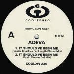 Adeva - It Should've Been Me - Cooltempo - UK House