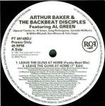 ARTHUR BAKER AND THE BACKBEAT DISCIPLES & AL GREEN - Leave The Guns At Home - Maxi 45T