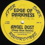 EDGE OF DARKNESS - Angel Dust (Deep Blue Remix) / Natural - 12 inch 45 rpm