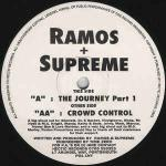 RAMOS & SUPREME - The Journey Part 1 / Crowd Control - 12 inch 45 rpm