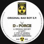 D-FORCE - Original Bad Boy E.P. - Maxi 45T