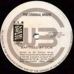 THE CRIMINAL MINDS - Baptised By Dub - 12 inch 45 rpm