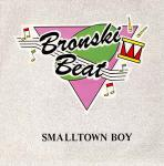 Bronski Beat - Smalltown Boy - Forbidden Fruit - Synth Pop
