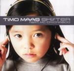 TIMO MAAS & MC CHICKABOO - Shifter - 12 inch 45 rpm