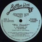 Jerzzey Boy - Who Dunnit? - Bottom Line Records - Deep House