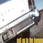 A.M. CITY - Pull Up To The Bumper - 12 inch 45 rpm