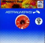 Tranquility Bass - Lalala - Astralwerks - Trance