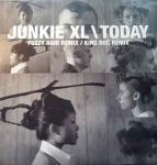 JUNKIE XL - Today - 12 inch 45 rpm