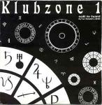 Klubzone 1 - Soft To Hard b/w Boom Ahh - Ffrreedom - Techno