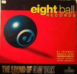 Various - Eightball Records - The Sound Of New York - X:treme Records - US House