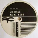 Roni Size - 26 Bass / Snapshot - Full Cycle Records - Drum & Bass