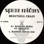 Space Raiders - Beautiful Crazy Remixes - Skint - Big Beat