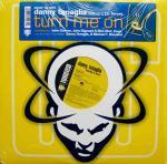DANNY TENAGLIA & LIZ TORRES - Turn Me On - Maxi 45T x 2