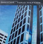 BREEDER - Twilo Thunder - Maxi 45T
