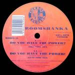 BOOMSHANKA - Do You Have The Power? - Maxi 45T