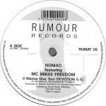 Nomad & MC Mikee Freedom - (I Wanna Give You) Devotion - Rumour Records - Warehouse
