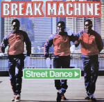 Break Machine - Street Dance - Record Shack Records - Old Skool Electro