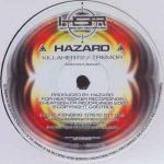 Hazard  - Killahertz / Tremor - Heatseeker Recordings - UK Garage