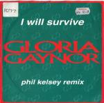 Gloria Gaynor - I Will Survive (Phil Kelsey Rmx) - Polydor - UK House