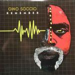 Gino Soccio - Remember / Dream On - Groovin Recordings - Italo Disco