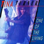 Tina Turner - One Of The Living - Capitol Records - Rock