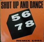 SHUT UP & DANCE - 5678 (Remix 1991) - Maxi 45T