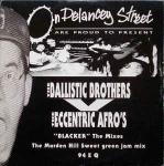 BALLISTIC BROTHERS VS.THE ECCENTRIC AFRO'S, THE - Blacker - The Mixes - Maxi 45T