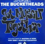 Kenny Dope Gonzalez & The Bucketheads - Got Myself Together - Positiva - US House