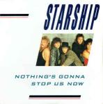 Starship  - Nothing's Gonna Stop Us Now - Grunt - Rock