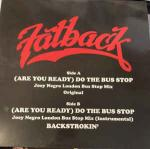 The Fatback Band - (Are You Ready) Do The Bus Stop - Groovin Recordings - Disco