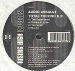 Audio Assault - Total Techno EP - Rising High Records - Euro Techno