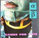 Alpha Beta - Games For Boys - Complete Kaos - New Beat