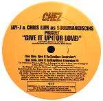 SoulFranciscins - Give It Up (for Love) CD