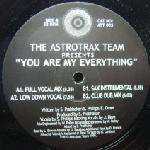 ASTROTRAX - You Are My Everything - Maxi 45T