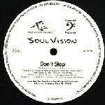 Soul Vision - Don't Stop LP