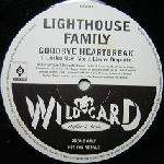 Lighthouse Family - Goodbye Heartbreak Record