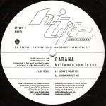 CABANA - Bailando Con Lobos - 12 inch 45 rpm